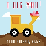 I Dig You Construction Custom Valentine's Cards